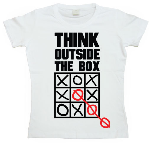 Think Outside The Box Girly T- shirt