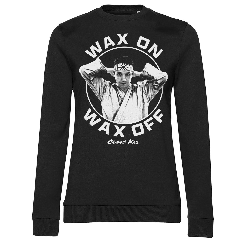 Wax On Wax Off Girly Sweatshirt